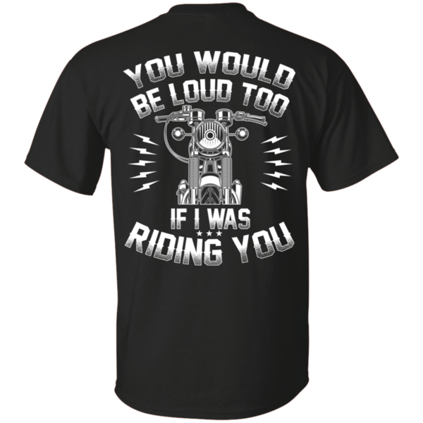 (Special) If I Was Riding You T-Shirt - Large
