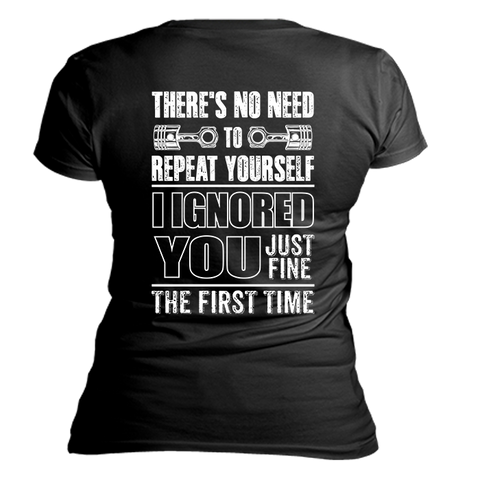 Ignored You Fine T-Shirt