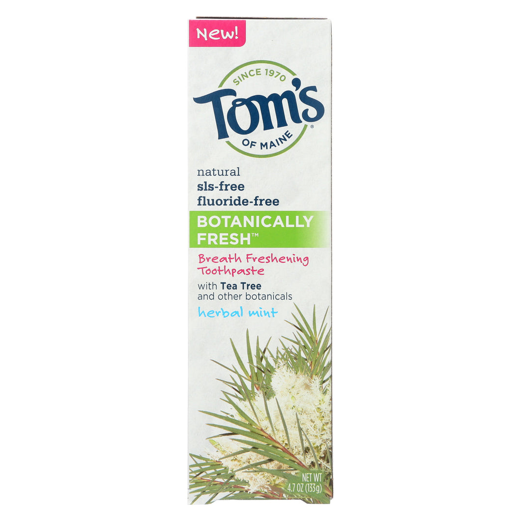Tom's Of Maine Toothpaste - Botanically Fresh - Case Of 6 - 4.7 Oz