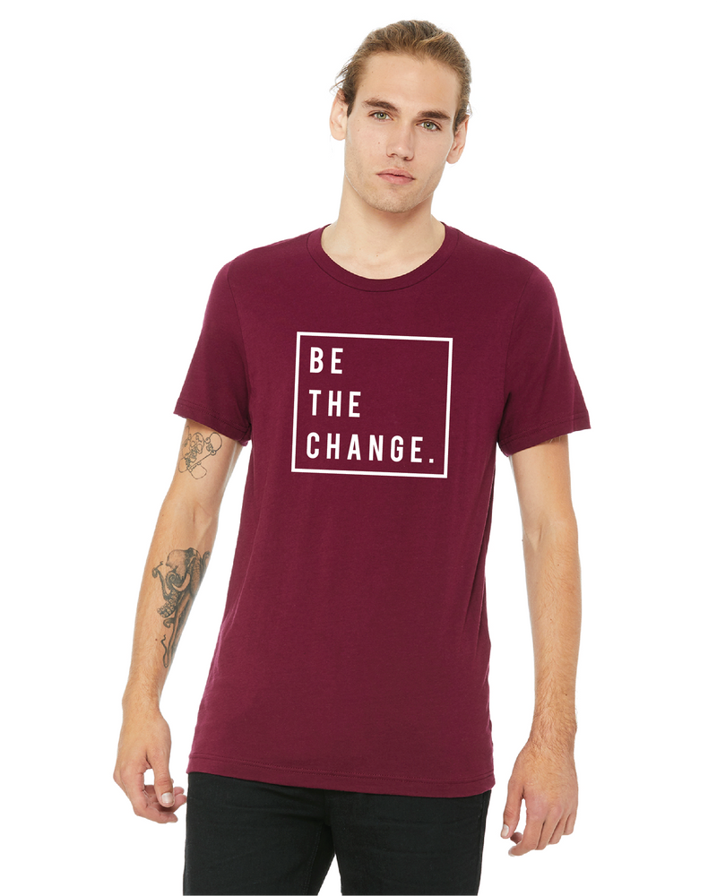 Short Sleeve maroon-BE THE CHANGE