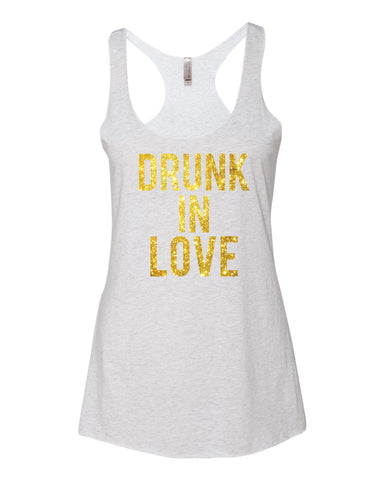 Drunk In Love Bride Tank Top with Gold Glitter Print