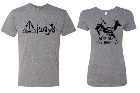 Potter Always and After all this time? Couples Shirts