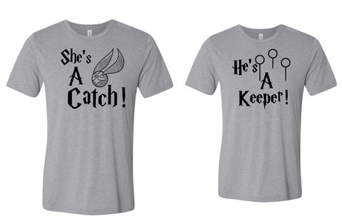 She's a Catch & He's a Keeper Couples Shirts