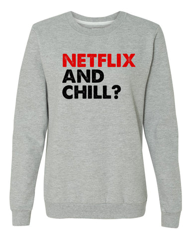 Netflix and Chill Women's Sweater