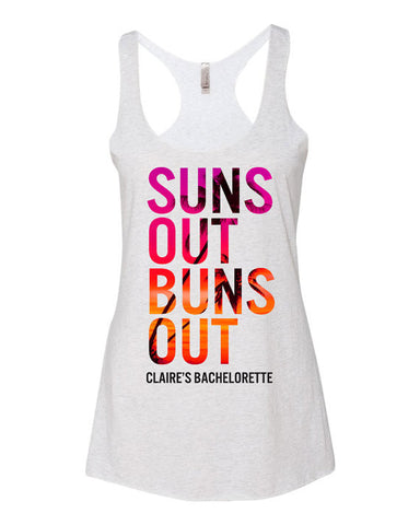 Suns Out Buns Out Bachelorette Tank Tops