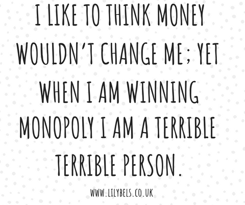 funny life quotes, monopoly quotes, money quotes adulthood quotes