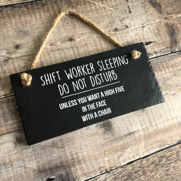 Shift working sleeping, Firefighter gift, Nurse gift,  Funny do not disturb sign, hanging slate plaque with jute rope - Lilybels