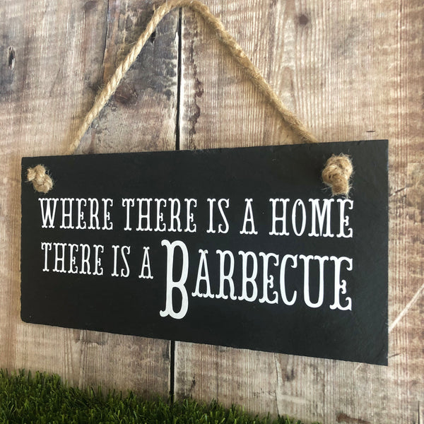 BBQ sign 'Where there is a home, there is a Barbeque' - Lilybels