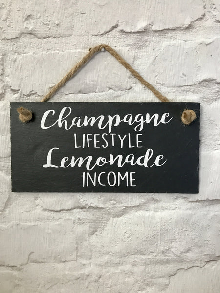 Champagne lifestyle, lemonade income slate sign - Lilybels