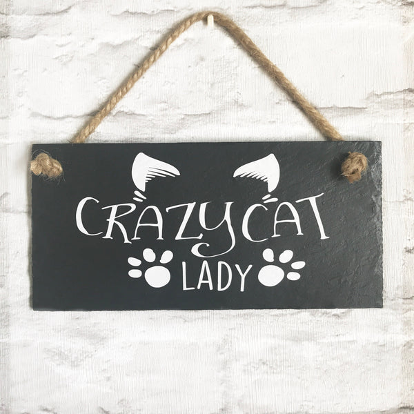 Crazy cat lady slate sign - Lilybels