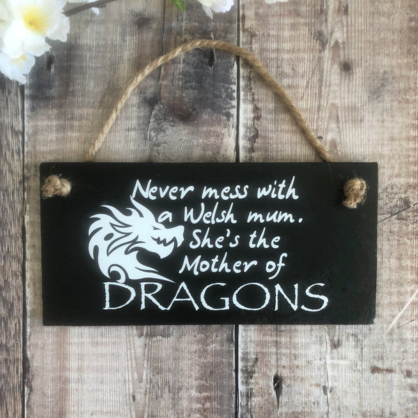 Welsh Dragon mum - Mother of dragons slate sign - Lilybels