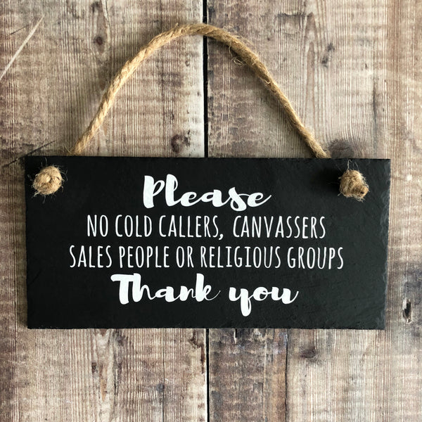 No cold callers sign ( No canvassers, sales people or religious groups slate sign - Lilybels