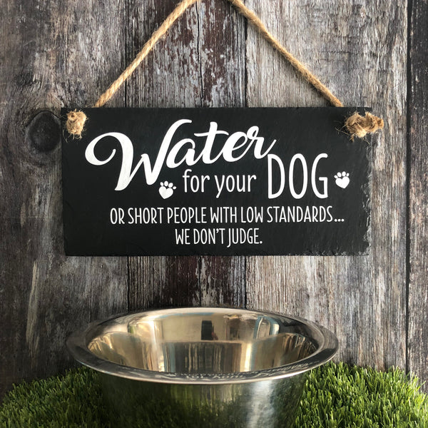 Dog water slate sign - Lilybels