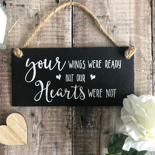 Bereavement sign 'Your wings were ready but our hearts were not' - Lilybels