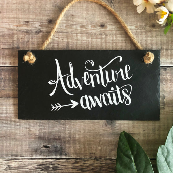 Adventure awaits slate sign - Lilybels