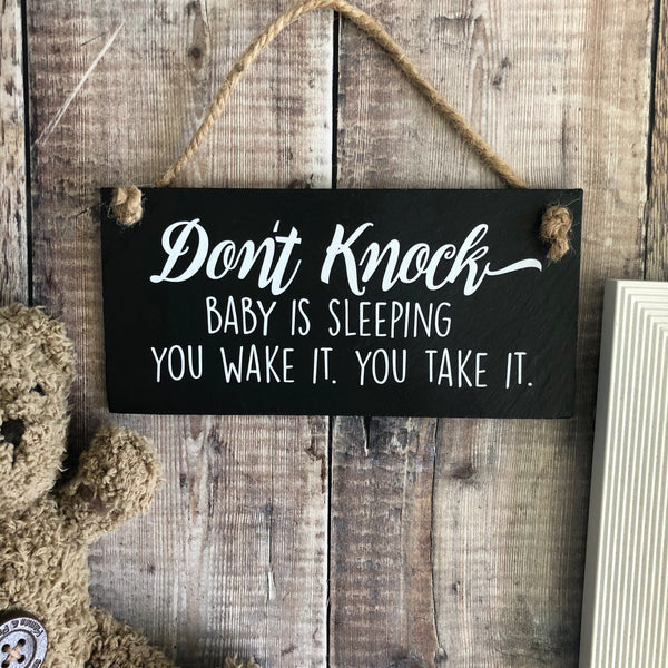New Baby gift, Baby sign 'Don't knock, baby sleeping. You wake it. You take it' - Lilybels