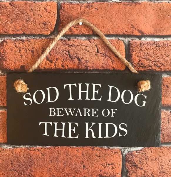 Beware of the Kids slate sign - Lilybels