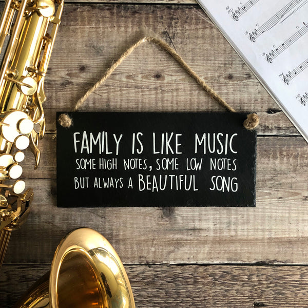 Family Sign 'Family is like music 'slate sign - Lilybels