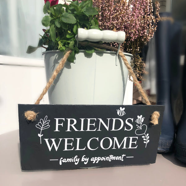Friends welcome - Family by appointment door sign - Lilybels