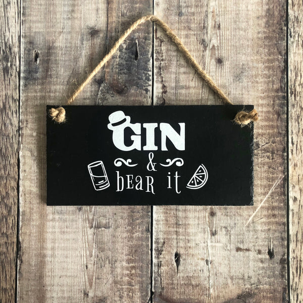 Gin and bear it - slate sign - Lilybels