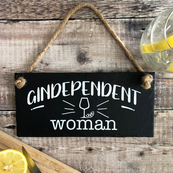 Gindependent woman sign - Gin and tonic slate sign - Lilybels