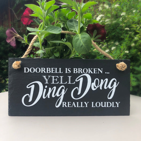 Doorbell not working. - Funny front door slate sign - Lilybels