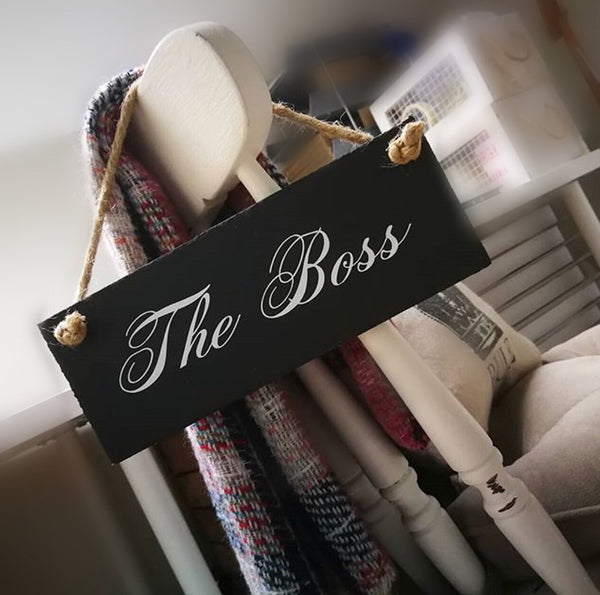 The boss sign, slate sign with jute rope - Lilybels