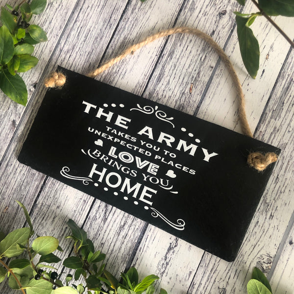 Gift for soldier, Army wife, Army takes you  to unexpected places - Love brings you home, Slate sign with jute rope - Lilybels