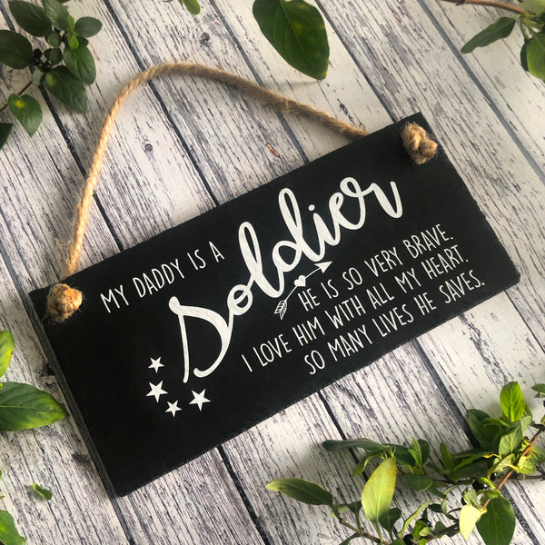 Soldier gifts, My daddy is a soldier plaque, Army family sign, Hanging slate sign with jute rope - Lilybels