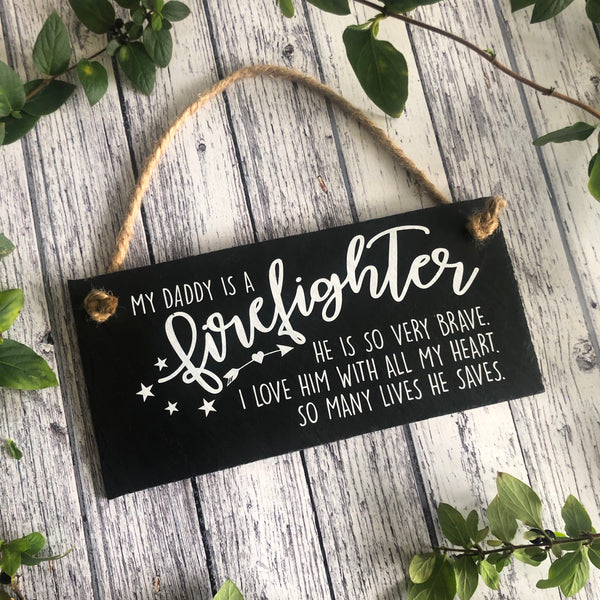 Firefighter gift, My daddy is a firefighter plaque,  Hanging slate sign with jute rope - Lilybels