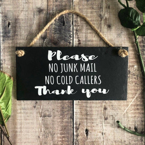 No cold callers. No junk mail slate sign - Lilybels
