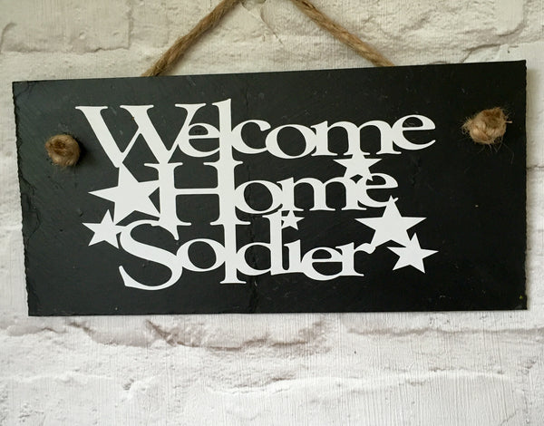 Welcome home soldier slate sign - Lilybels