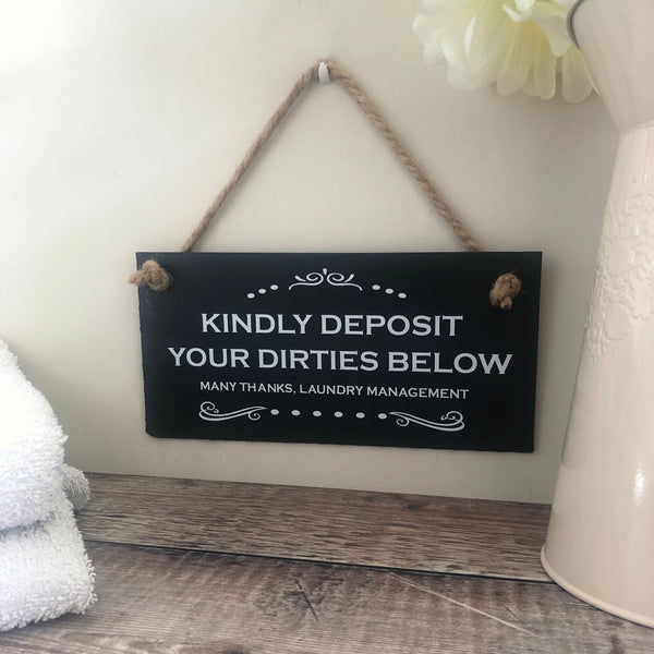 Laundry sign -'Kindly deposit your dirties below' slate sign - Lilybels