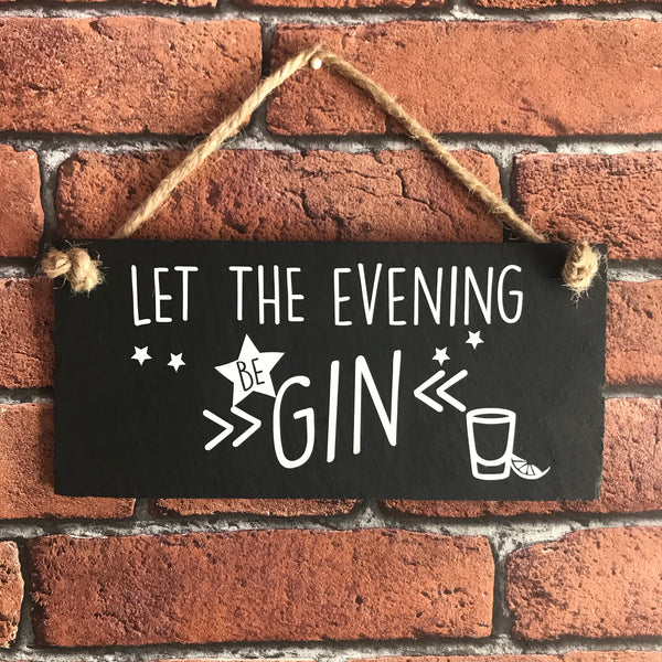 Let the evening be gin slate sign - Lilybels