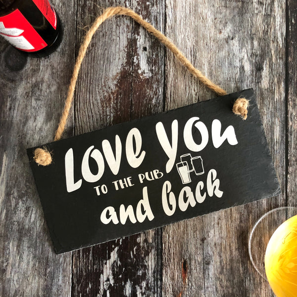 Love you to the pub and back. - Pub sign - Lilybels