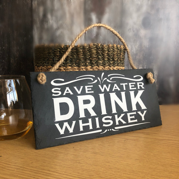 Whiskey gifts for him, Save water drink whiskey slate sign - Lilybels