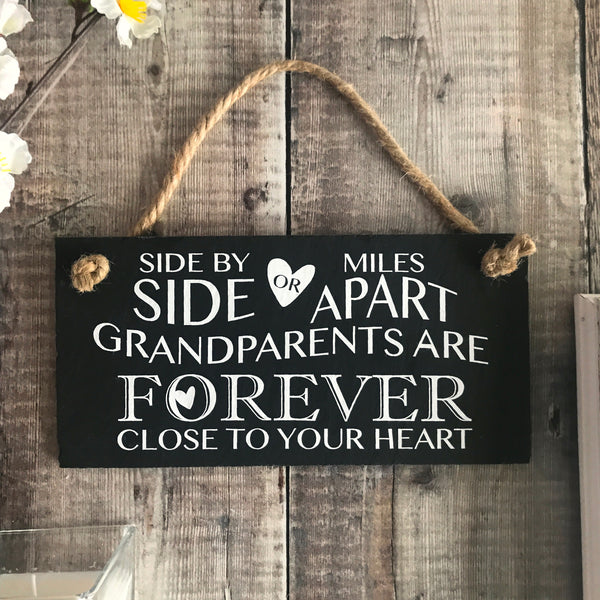 Grandparent quote sign - Side by Side or Miles apart slate sign