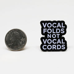Vocal Folds Pin