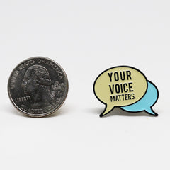 Your Voice Pin