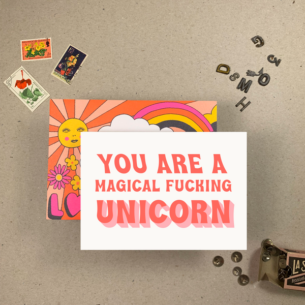 YOU ARE A MAGICAL FUCKING UNICORN