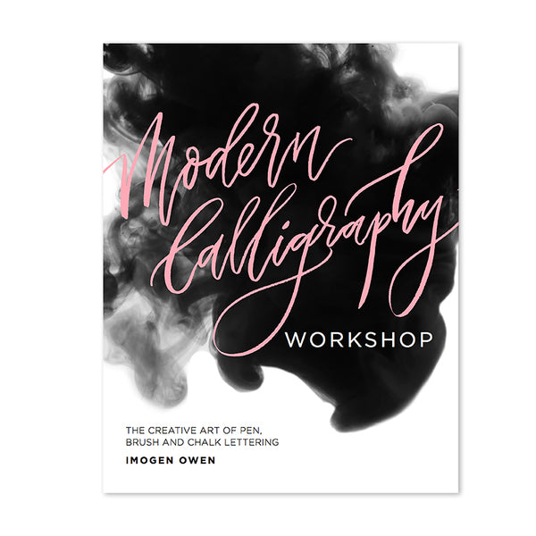 'MODERN CALLIGRAPHY WORKSHOP' THE BOOK