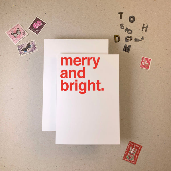 MERRY AND BRIGHT.