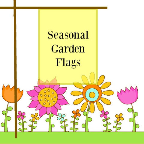 SALE: Seasonal Garden Flags Many Designs To Choose From