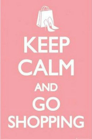 Keep Calm & Go Shopping (24x36) - ISP20030
