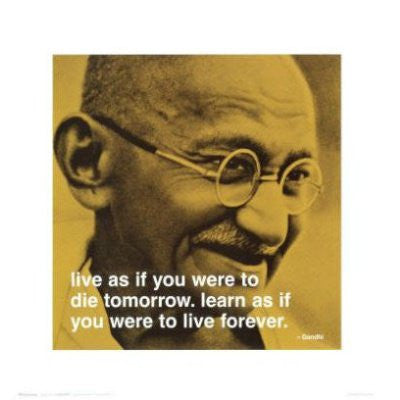 "Gandhi - ""Live as if you were..."" (16x16) - FAR08042"