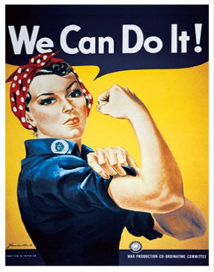 "Rosie the Riveter - ""We Can Do It"" (11 X 14)"