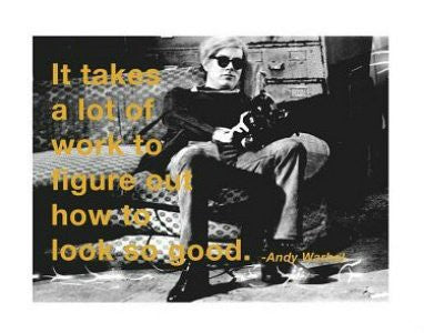 Andy Warhol Quote (11x14) - FAR00321
