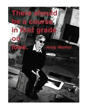 Andy Warhol Quote (11x14) - FAR00325