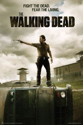 "Walking Dead - ""Fight the Dead, Fear The Living"" (40x60) - FLM70031"