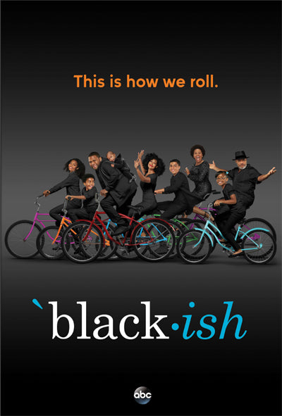 PENDING APPROVAL Black-ish (24x36) - FLM95101